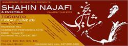 شاهین نجفی - اجرای زنده - تورنتو SHAHIN NAJAFI LIVE IN TORONTO & VANCOUVER